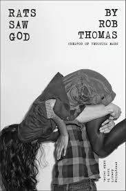 book review rats saw god by rob thomas overthinking pop culture ratssaw9781442459762