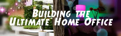 building the ultimate home office build home office header