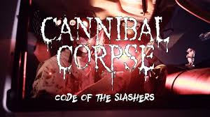 """<b>Cannibal Corpse</b> """"Code of the Slashers"""" (OFFICIAL VIDEO) - YouTube"""