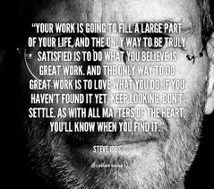 12 inspiring quotes from steve jobs quote steve jobs your work is going to