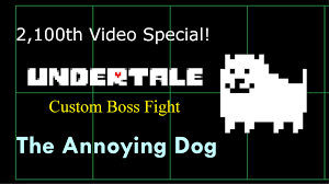 2 100th video special annoying dog undertale custom boss fight 2 100th video special annoying dog undertale custom boss fight