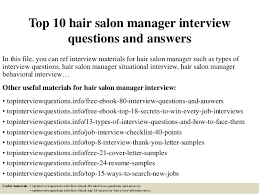 top  hair salon manager interview questions and answerstop  hair salon manager interview questions and answers in this file