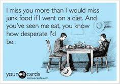 ok - so replace junk food with candy and diet coke . . . then YOU ... via Relatably.com