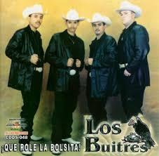 Los Buitres De Sinaloa - Que Role La Bolsita(2004)