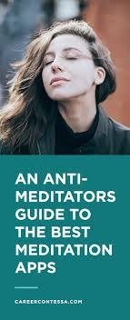 best ideas about best meditation guided the best meditation apps for non meditators to amp your productivity
