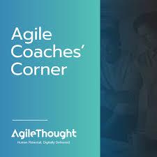 Agile Coaches' Corner