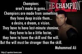 Image result for the dream to be the champion