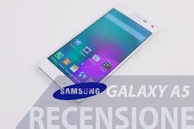 Recensione Samsung Galaxy A5: dalla prova alle foto all'autonomia ...