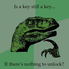 Philosoraptor Meme: Keys | Just Memes via Relatably.com
