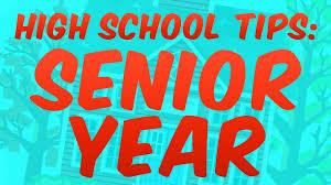 high school tips senior year high school tips senior year
