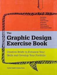 the graphic design exercise book jessica glaser 9781600614637 the graphic design exercise book jessica glaser 9781600614637 amazon com books