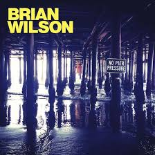 Album Review: <b>Brian Wilson</b> – <b>No</b> Pier Pressure | Consequence of ...