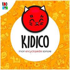 KIDICO : l'encyclopédie sonore pour les enfants