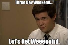 Workaholics-Meme.jpg via Relatably.com