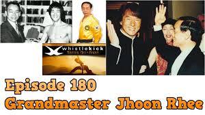 grandmaster jhoon rhee ep martial arts radio podcast interview jhoon rhee