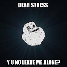 STRESSED MEMES image memes at relatably.com via Relatably.com