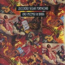 <b>Zucchero</b> - <b>Oro, incenso</b> & birra Lyrics and Tracklist | Genius