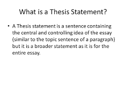 thesis statements what is a thesis statement a thesis statement  what is a thesis statement a thesis statement is a sentence containing the central and