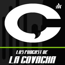 La Covacha Podcast