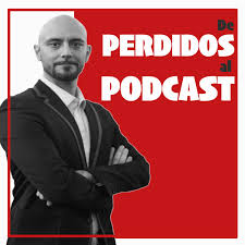 De perdidos al Podcast