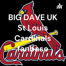 BIG DAVE UK. Banter with the St Louis Cardinals fanbase