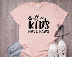 <b>My kids have paws</b> | Etsy