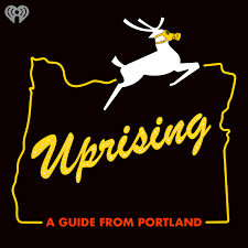 Uprising: A Guide From Portland