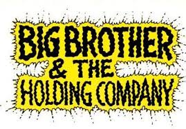 <b>Big Brother And The</b> Holding Company – Tickets – The Chapel ...