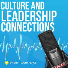 Culture and Leadership Connections  Podcast
