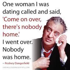 Rodney Dangerfield No Respect Quotes. QuotesGram via Relatably.com