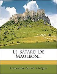 Le <b>B Tard</b> de Maul On...: Amazon.in: Dumas, Alexandre: Books