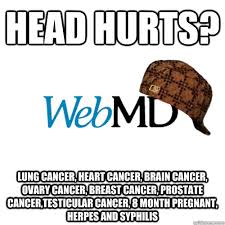 head hurts? lung cancer, heart cancer, brain cancer, ovary cancer ... via Relatably.com