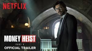 <b>Money Heist</b>: Part 4 | Official Trailer | Netflix - YouTube