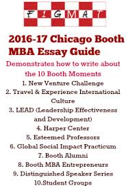 esteemed professors chicago booth moments essay booth mba essay guide