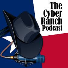 The Cyber Ranch Podcast