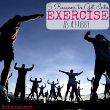 find a new adventure hobsess make exercise your hobby