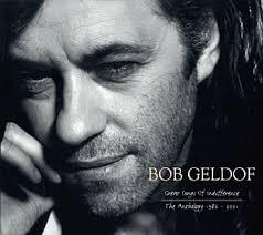 Bob Geldof, Great Songs Of Indifference: The Anthology 1986-2001, UK, - Bob%2BGeldof%2B-%2BGreat%2BSongs%2BOf%2BIndifference%253A%2BThe%2BAnthology%2B1986-2001%2B-%2B4%2BCD%2BSET-338515