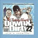 Down and Dirty, Vol. 22 album by DJ Bobby Black