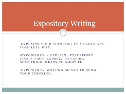 notes staar expository essay  analyzing the prompt and writing the    expository writing  explains your thinking in a clear and complete way  expository   explain  expository comes