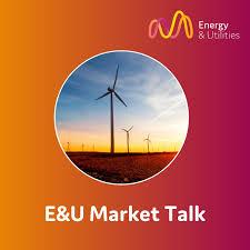 E&U Market Talk
