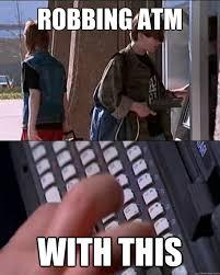 ROBBING ATM with this - Misc - quickmeme via Relatably.com