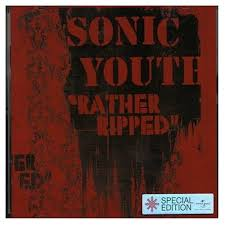 Album review: <b>Sonic Youth</b> – <b>Rather</b> Ripped (Geffen) | Your Local ...