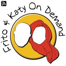 Frito and Katy On Demand
