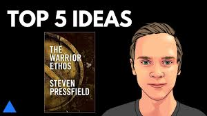 the warrior ethos by steven pressfield the warrior ethos by steven pressfield