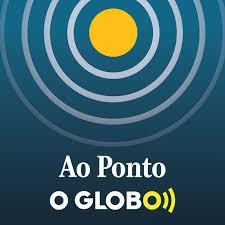 Ao Ponto (podcast do jornal O Globo)