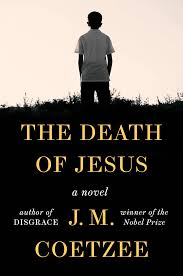 'The <b>Death of Jesus</b>' by J. M. Coetzee book review - The Washington ...