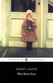 What <b>Maisie</b> Knew by <b>Henry James</b>