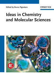 <b>Ideas in</b> Chemistry and Molecular Sciences: 3 Volume Set ...