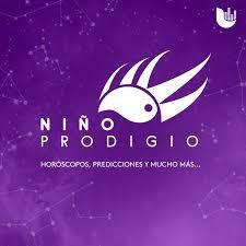 'Niño Prodigio' – Horóscopos, predicciones y mucho más…