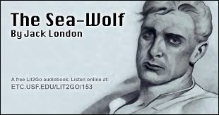 <b>The Sea</b>-<b>Wolf</b> | Jack <b>London</b> | Lit2Go ETC